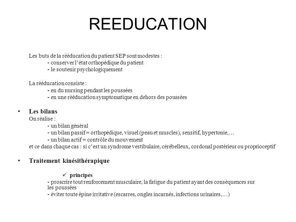 REEDUCATION Les bilans Traitement kinésithérapique