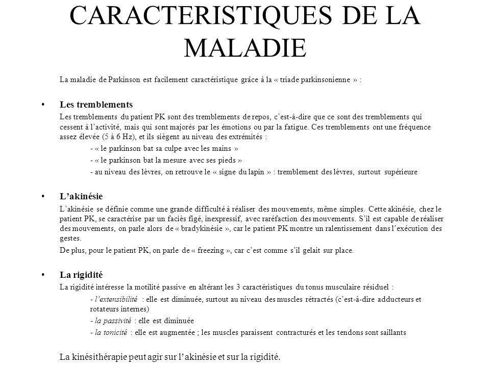 CARACTERISTIQUES DE LA MALADIE