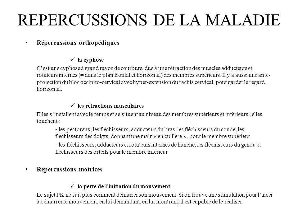 REPERCUSSIONS DE LA MALADIE