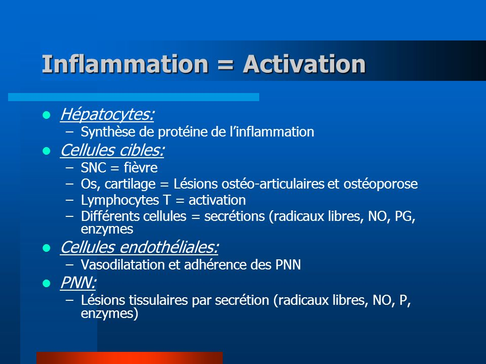 Inflammation = Activation