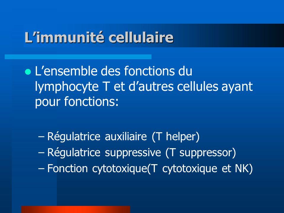 L'immunité cellulaire