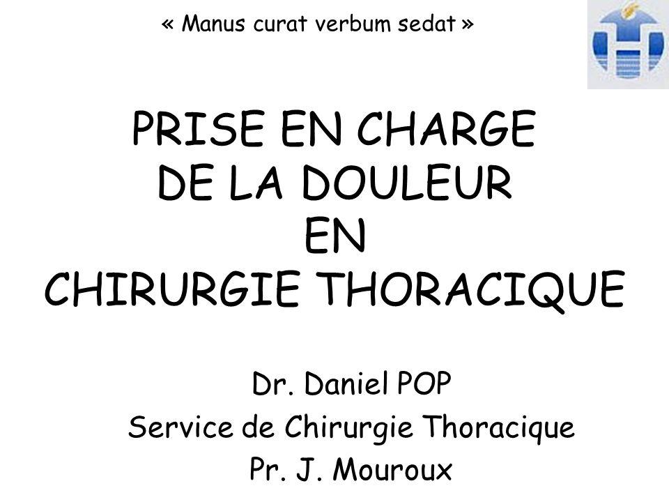 PRISE EN CHARGE DE LA DOULEUR EN CHIRURGIE THORACIQUE
