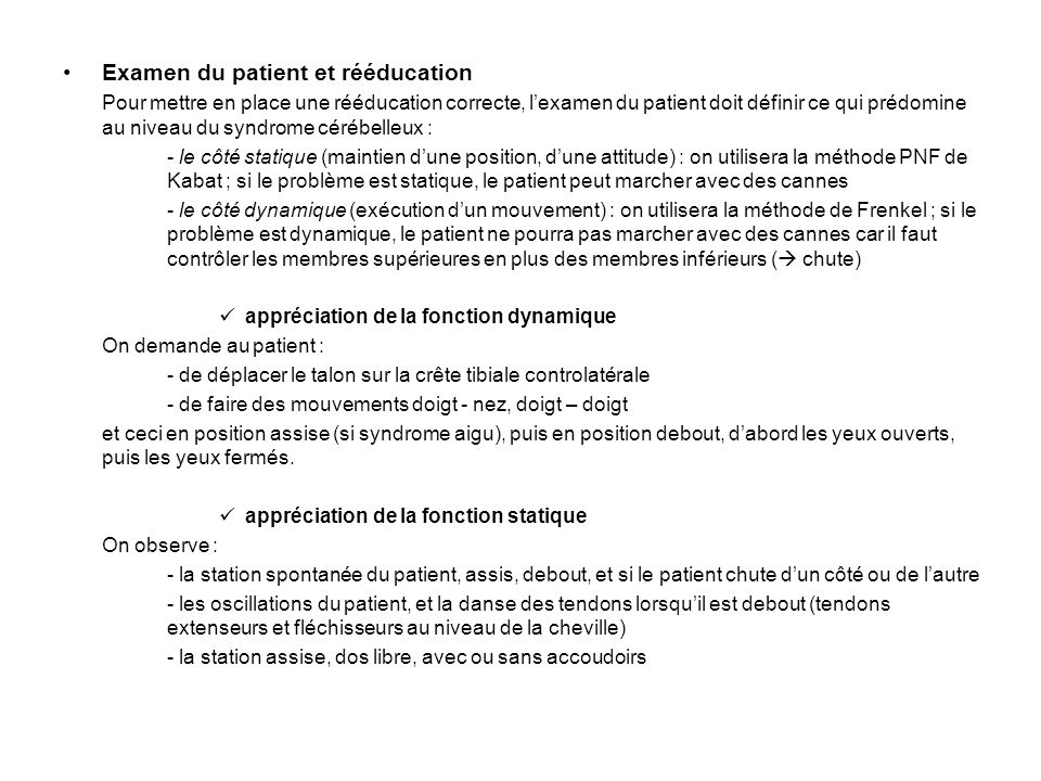 Examen du patient et rééducation