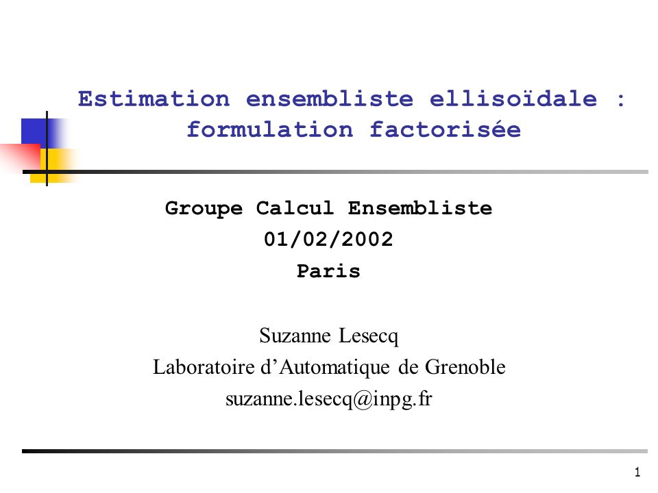 Estimation ensembliste ellisoïdale : formulation factorisée