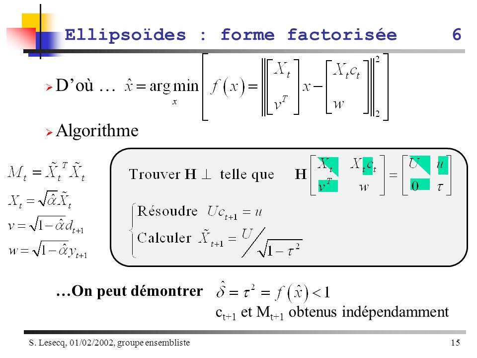 Ellipsoïdes : forme factorisée 6