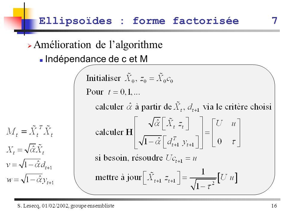 Ellipsoïdes : forme factorisée 7