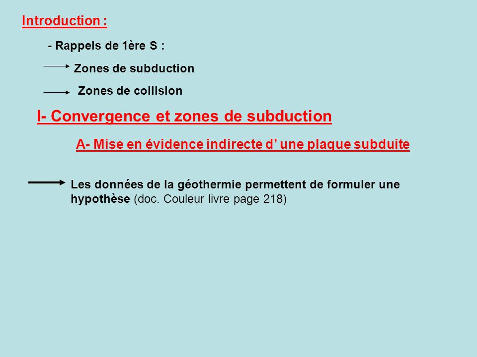 I- Convergence et zones de subduction