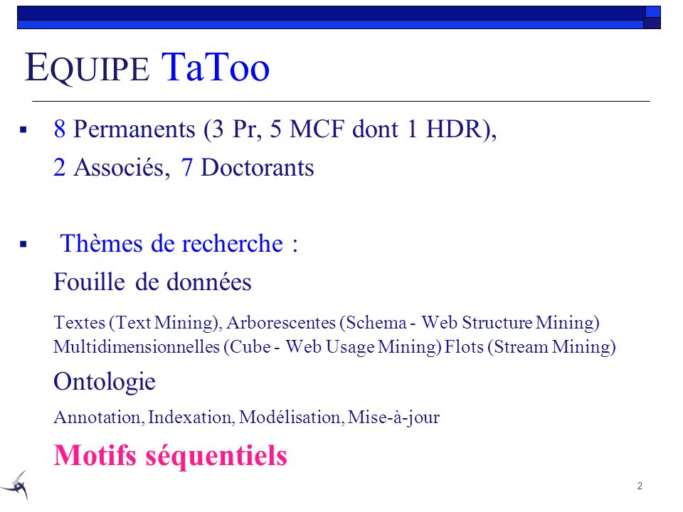 EQUIPE TaToo 8 Permanents (3 Pr, 5 MCF dont 1 HDR),
