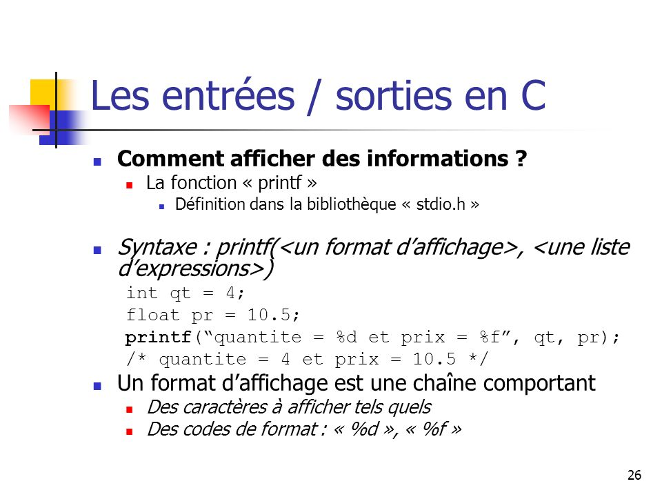 Les entrées / sorties en C