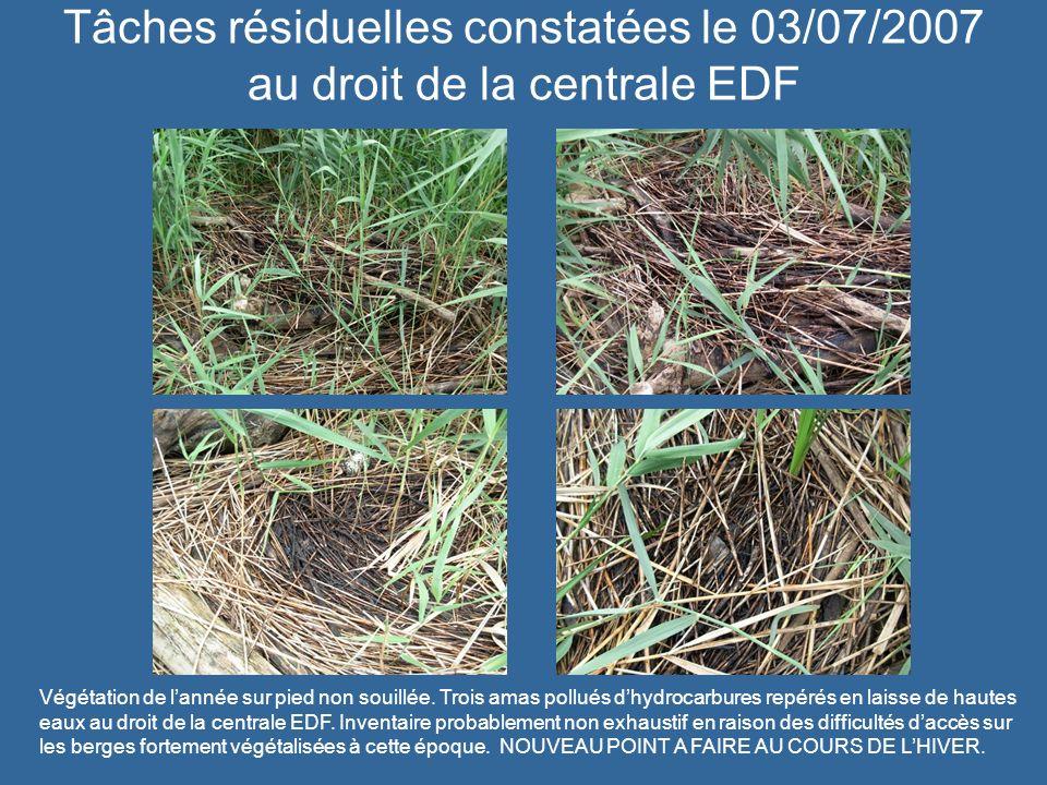 Tâches résiduelles constatées le 03/07/2007 au droit de la centrale EDF
