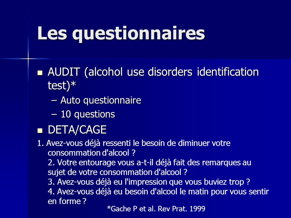 Les questionnaires AUDIT (alcohol use disorders identification test)*