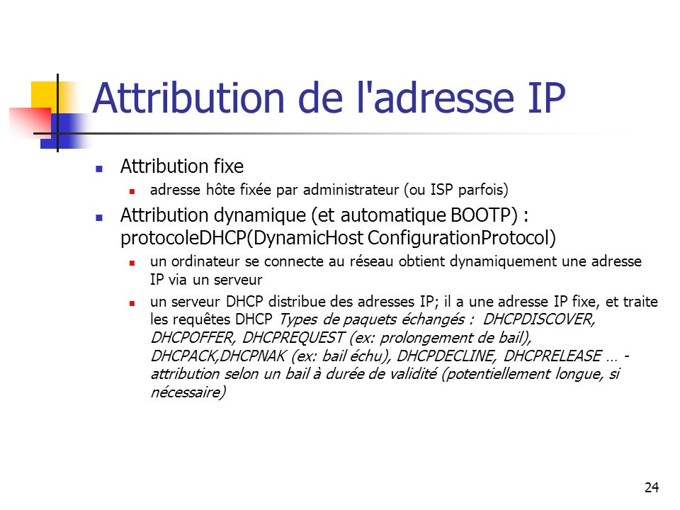 Attribution de l adresse IP
