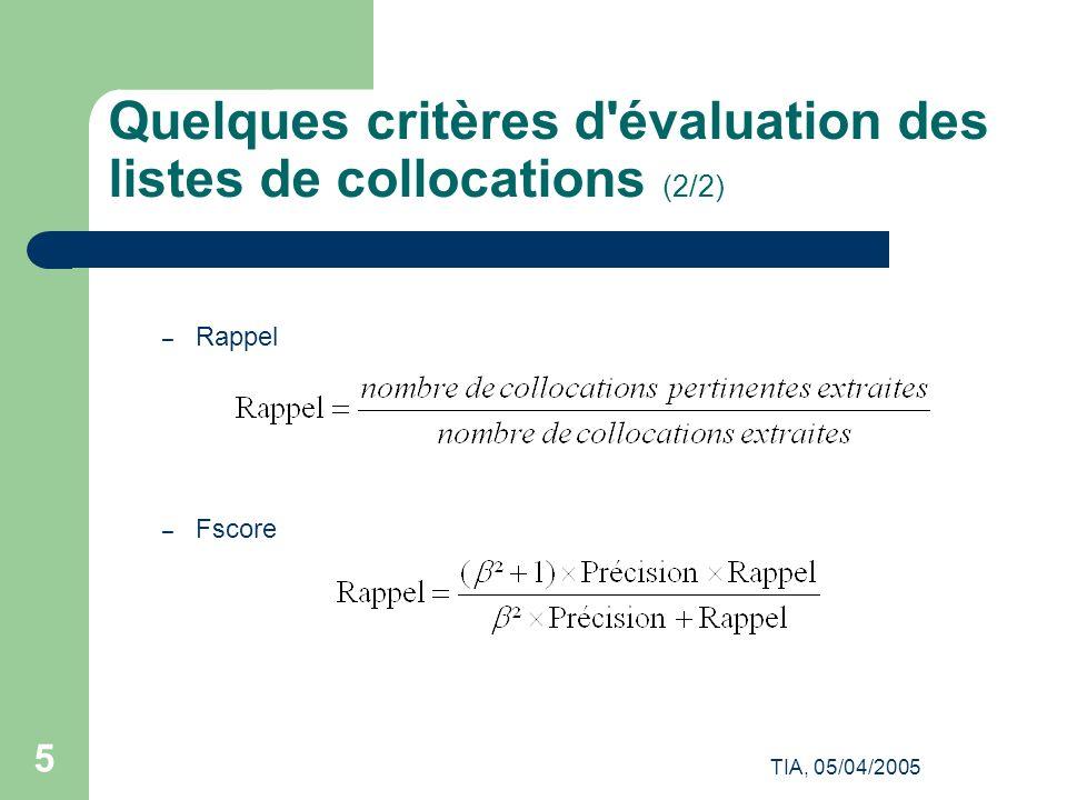 Quelques critères d évaluation des listes de collocations (2/2)