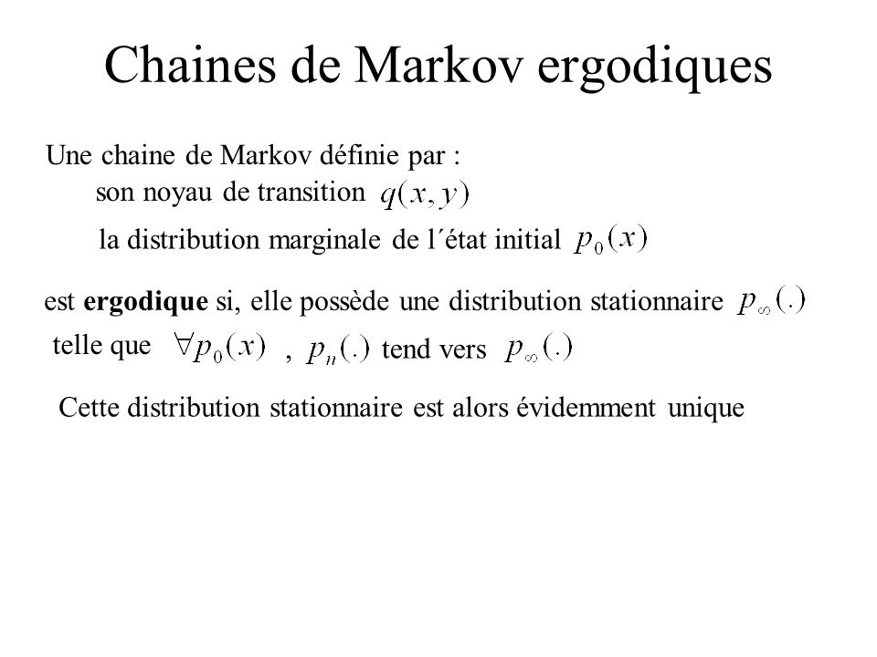 Chaines de Markov ergodiques