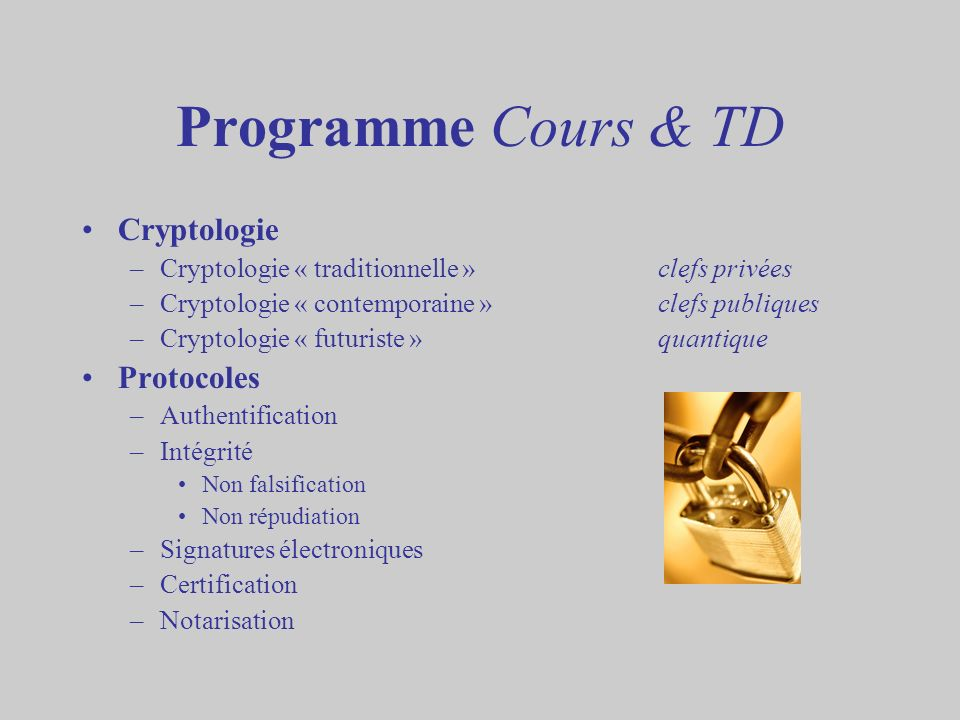 Programme Cours & TD Cryptologie Protocoles