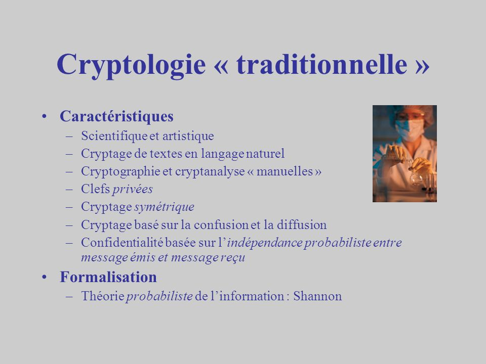 Cryptologie « traditionnelle »