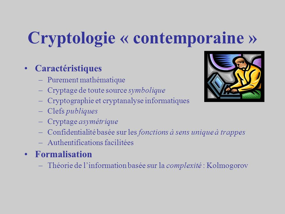 Cryptologie « contemporaine »