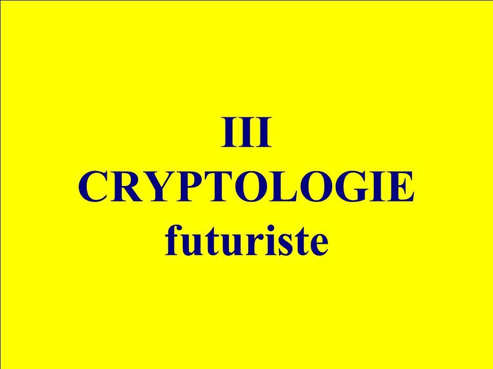 III CRYPTOLOGIE futuriste