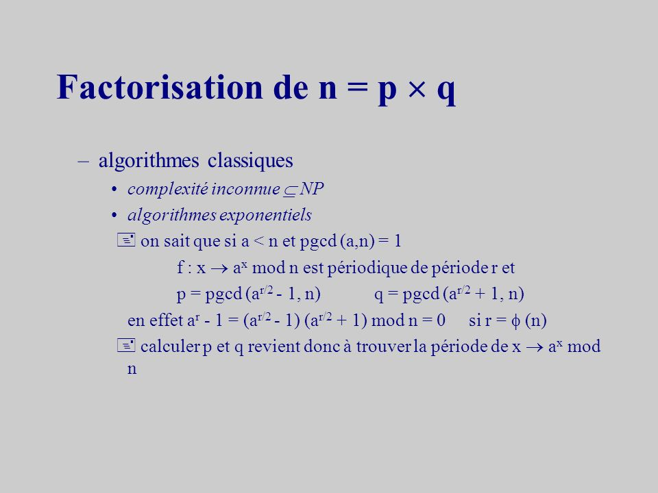 Factorisation de n = p  q