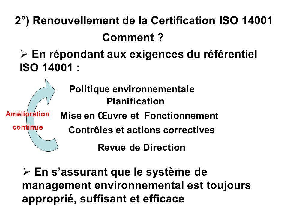 2°) Renouvellement de la Certification ISO 14001 Comment