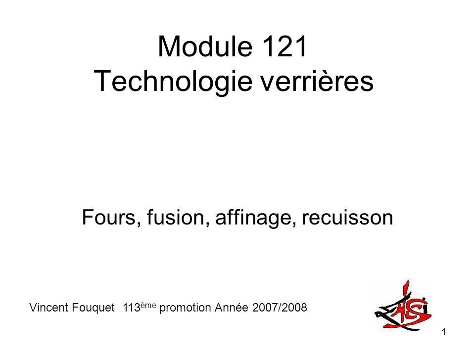 Module 121 Technologie verrières