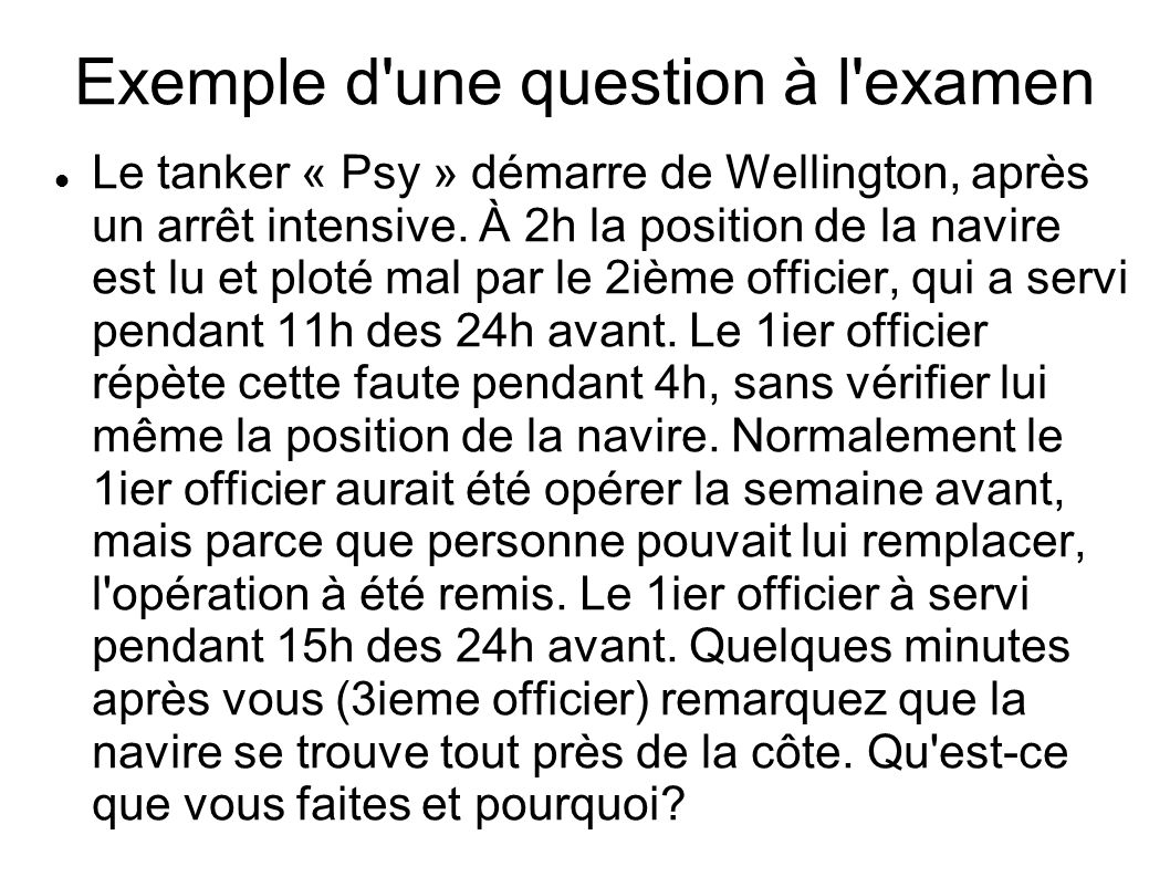 Exemple d une question à l examen