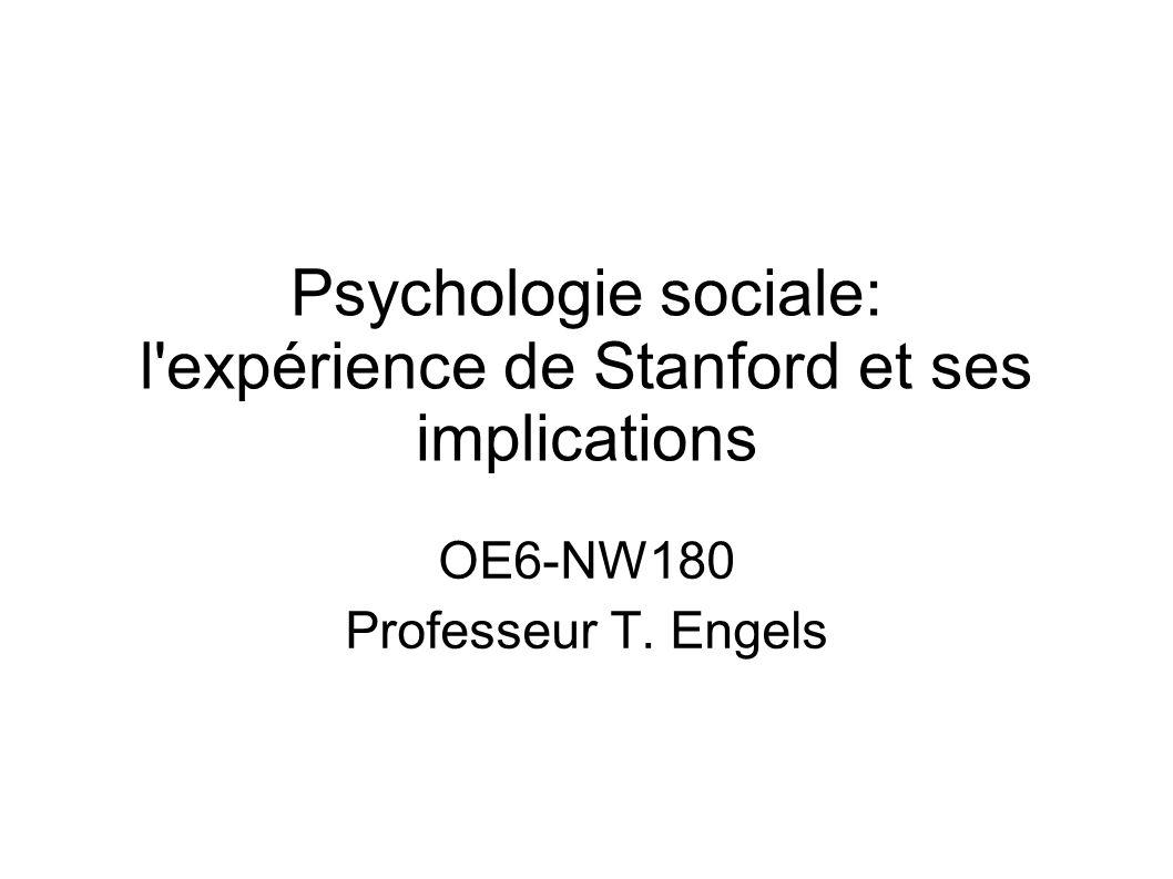 Psychologie sociale: l expérience de Stanford et ses implications