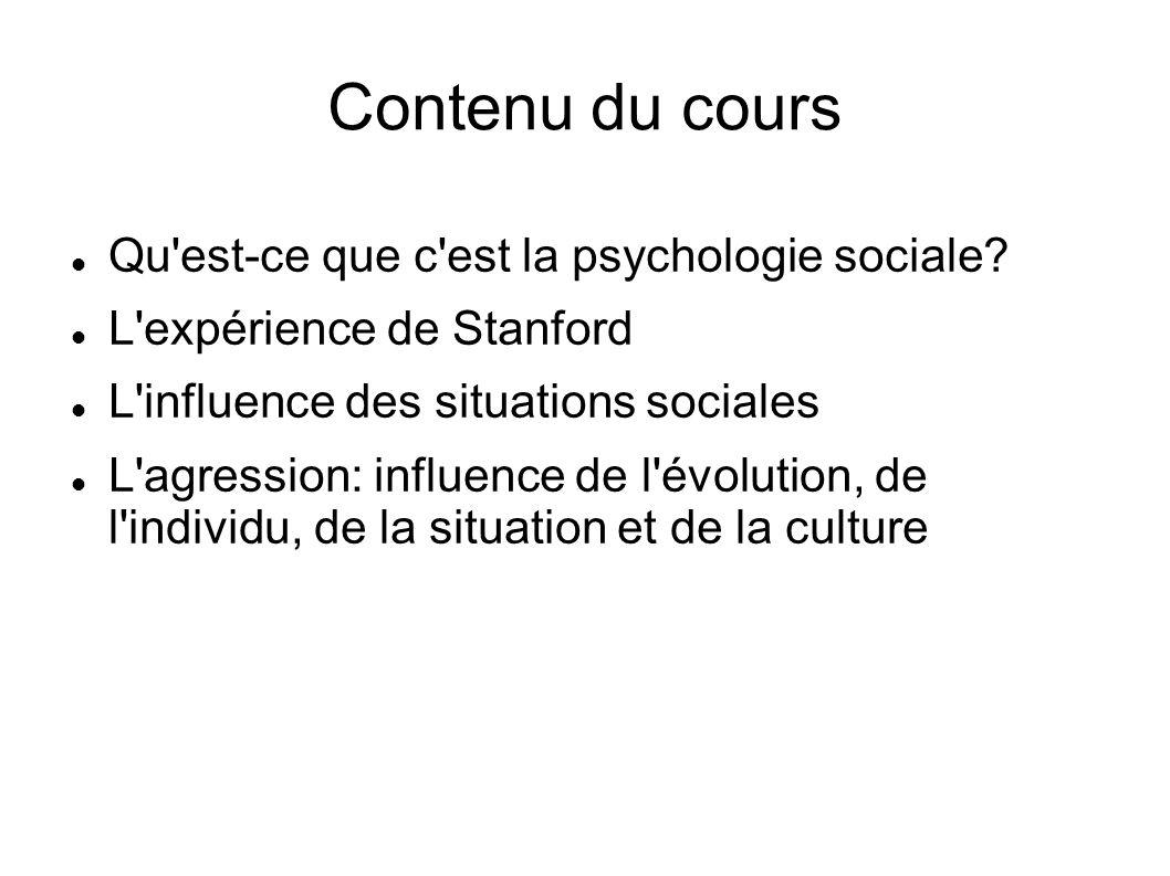 Contenu du cours Qu est-ce que c est la psychologie sociale