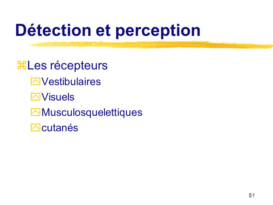 Détection et perception