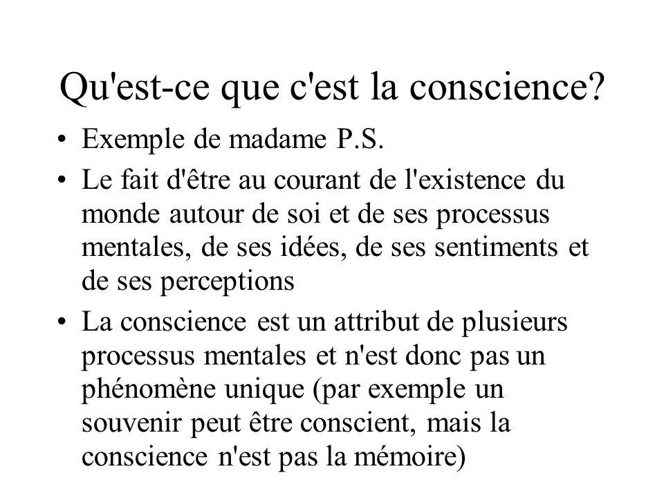 Qu est-ce que c est la conscience