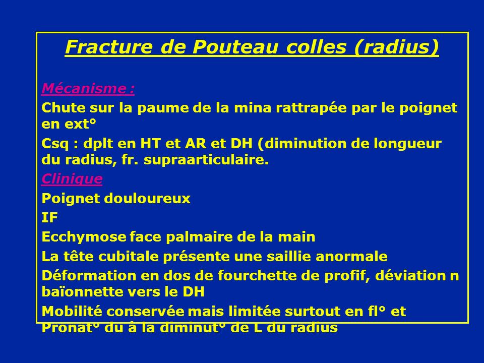 Fracture de Pouteau colles (radius)