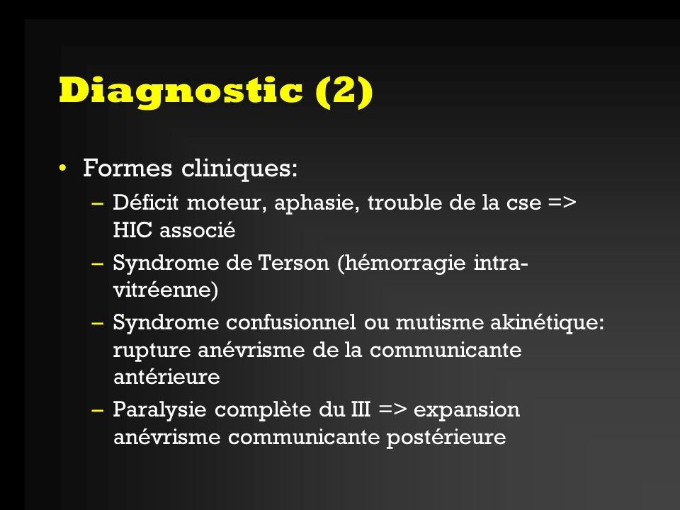 Diagnostic (2) Formes cliniques: