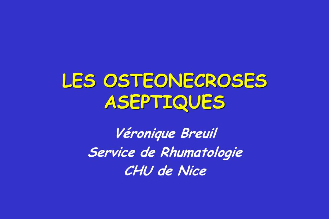 LES OSTEONECROSES ASEPTIQUES