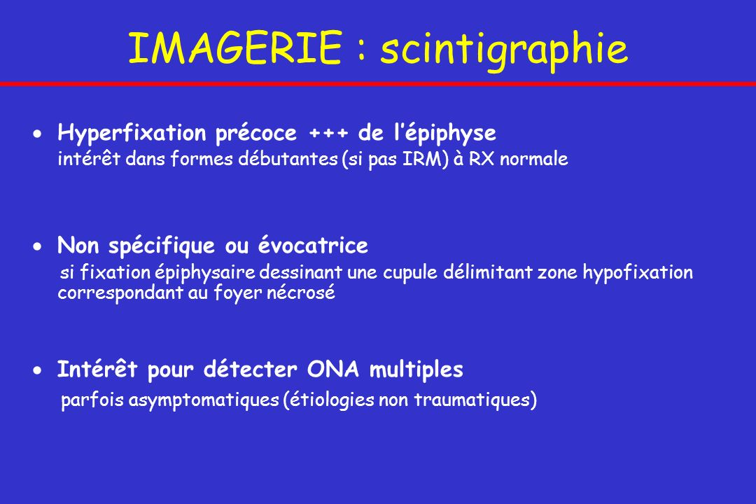 IMAGERIE : scintigraphie
