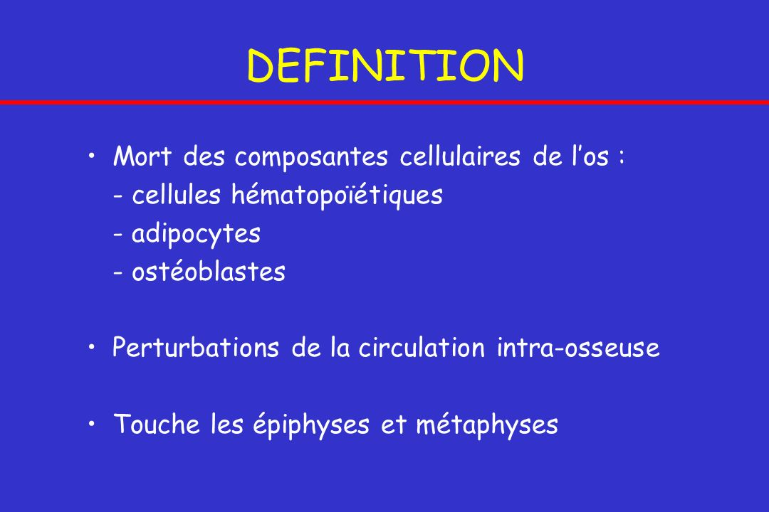 Les osteonecroses aseptiques ppt video online t l charger for Definition de l