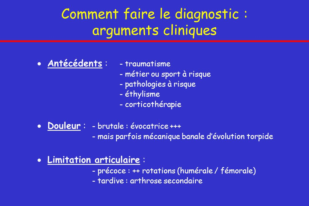 Comment faire le diagnostic : arguments cliniques