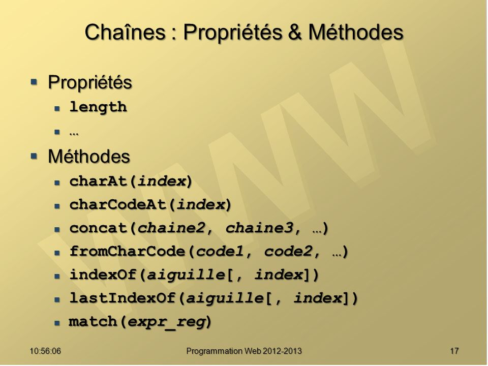 Chaînes : Propriétés & Méthodes
