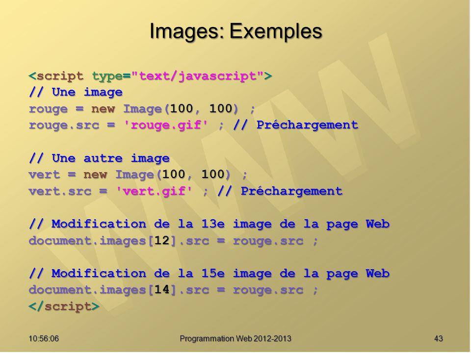Images: Exemples <script type= text/javascript > // Une image