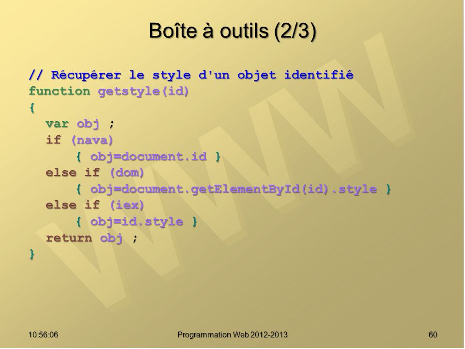Boîte à outils (2/3) // Récupérer le style d un objet identifié