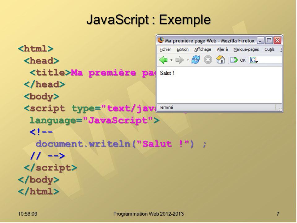 JavaScript : Exemple <html> <head>