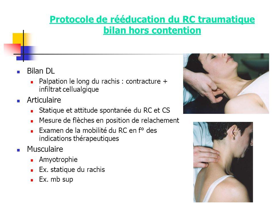 Protocole de rééducation du RC traumatique bilan hors contention
