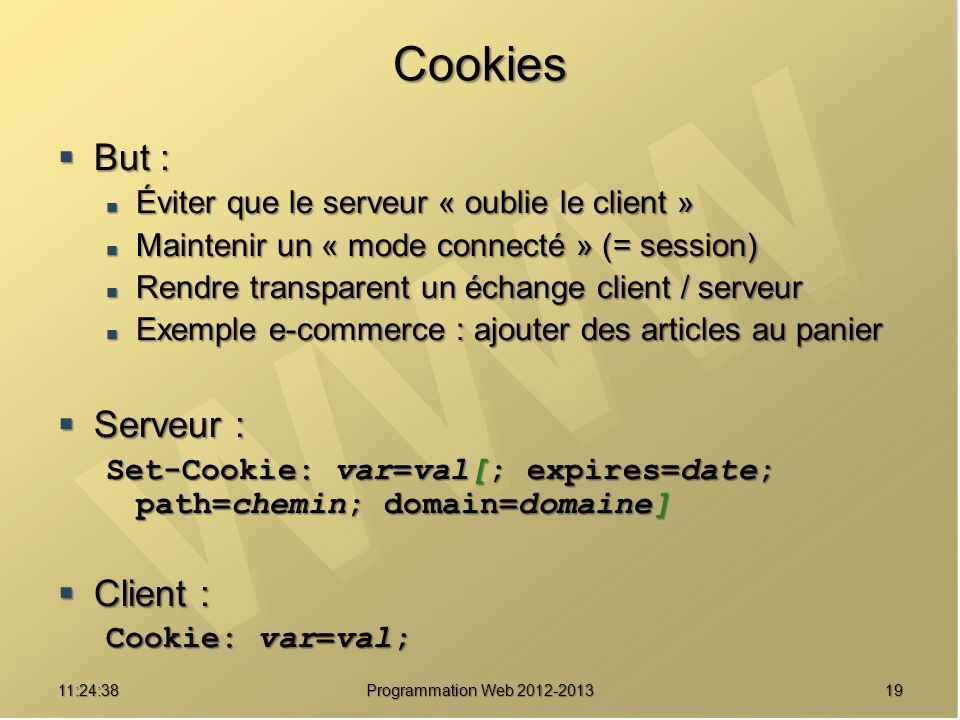 Cookies But : Serveur : Client :