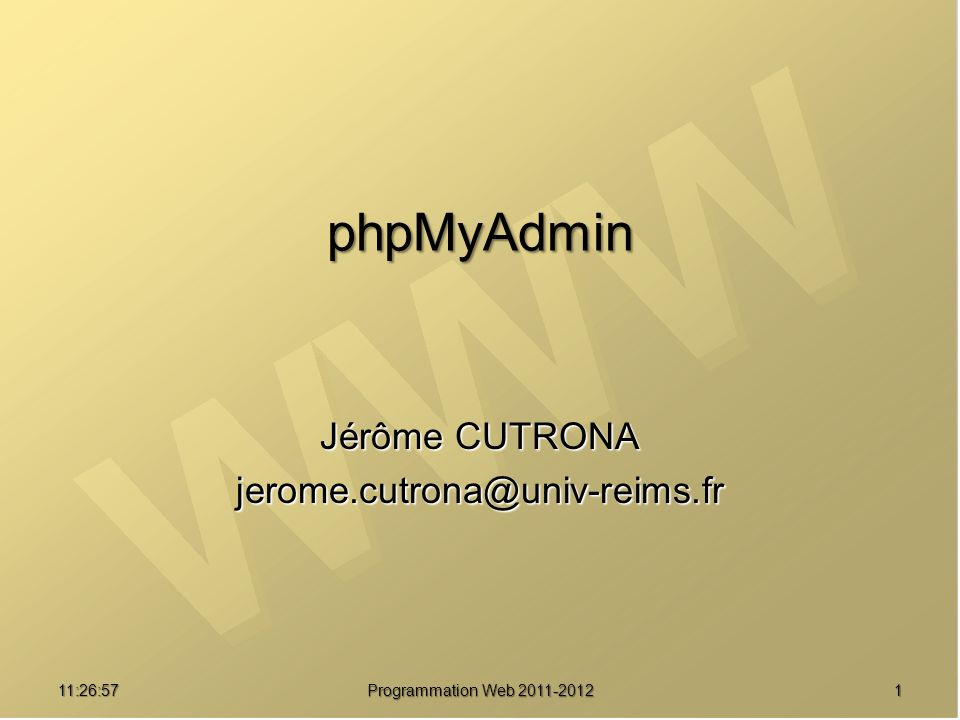 phpMyAdmin 01:08:02 Programmation Web 2011-2012