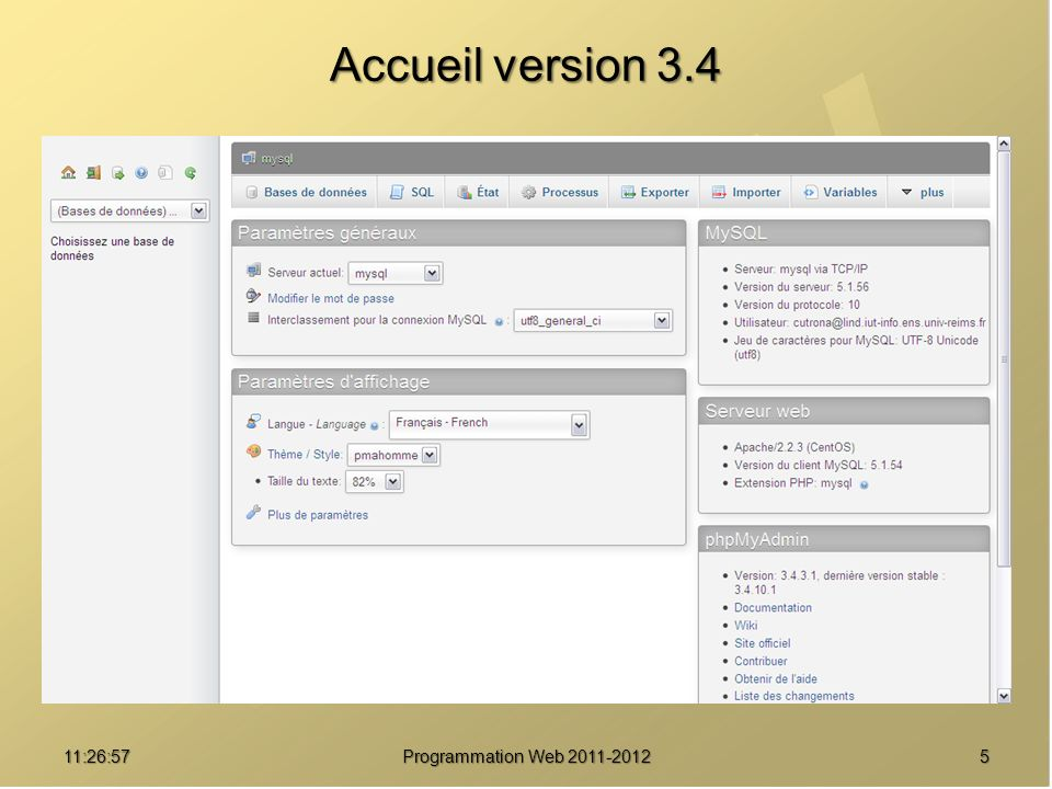 Accueil version 3.4 01:08:02 Programmation Web 2011-2012