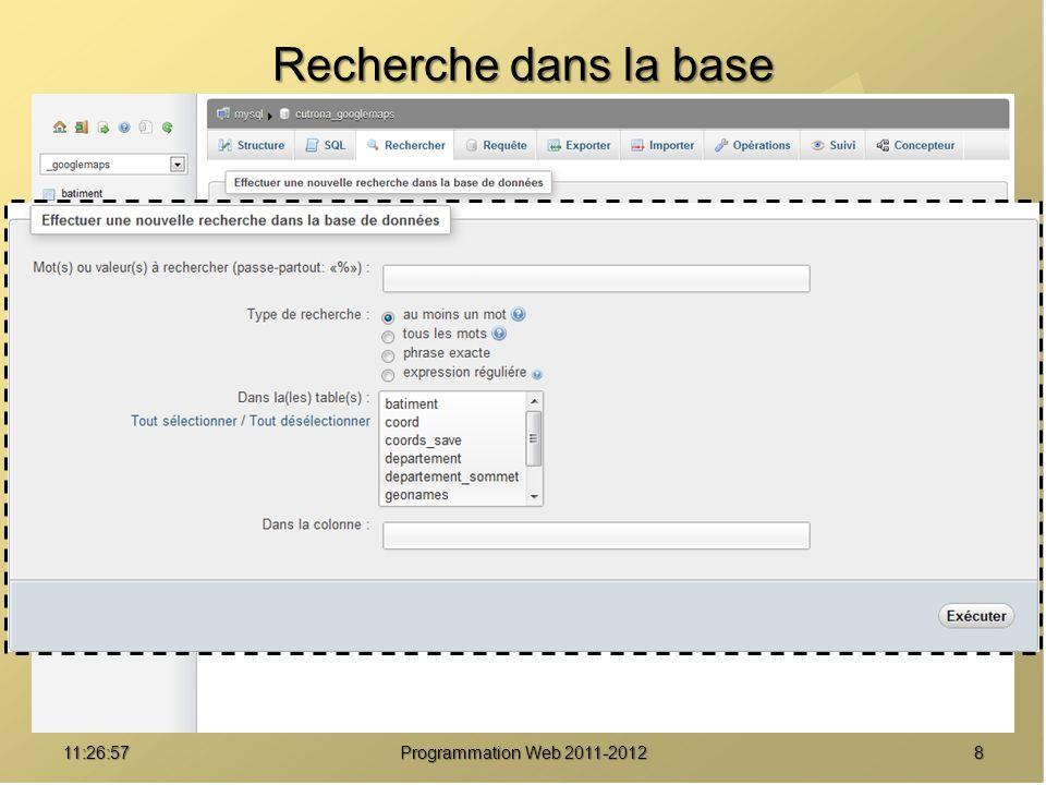 Recherche dans la base 01:08:02 Programmation Web 2011-2012