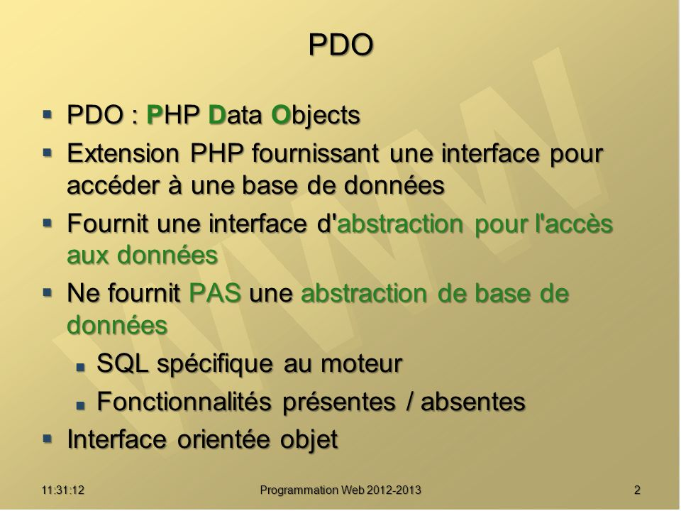 PDO PDO : PHP Data Objects