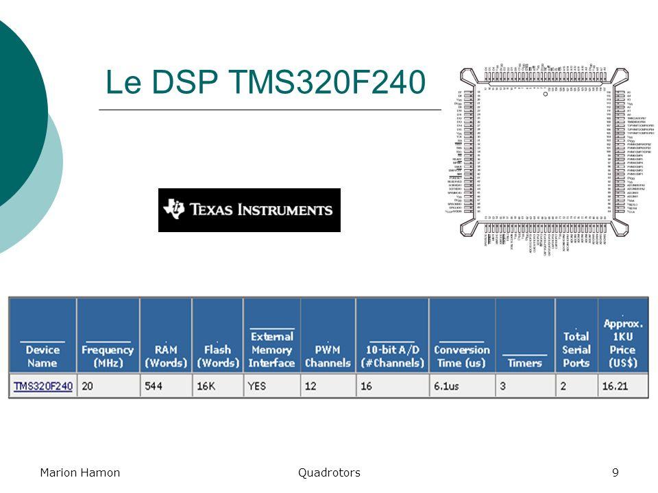 Le DSP TMS320F240 Marion Hamon Quadrotors