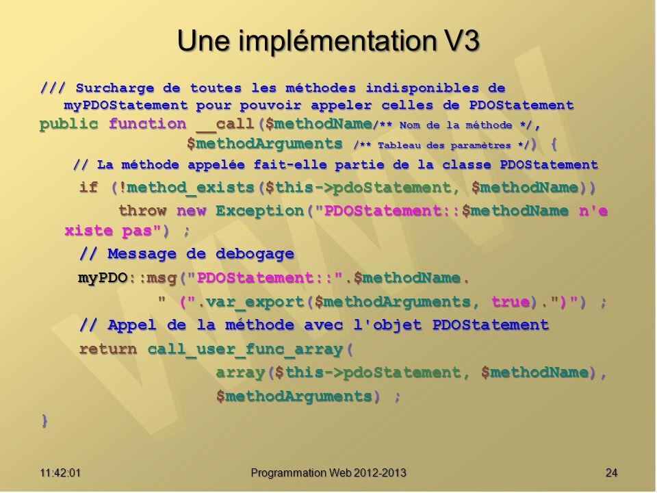 Une implémentation V3 /// Surcharge de toutes les méthodes indisponibles de myPDOStatement pour pouvoir appeler celles de PDOStatement.