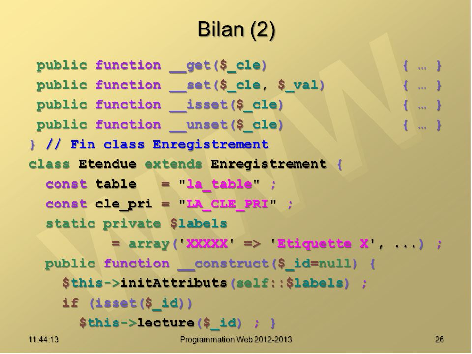 Bilan (2) public function __get($_cle) { … }