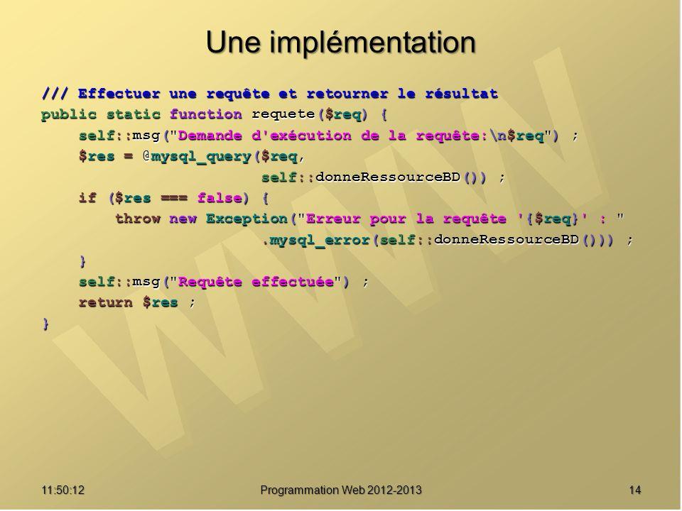 Une implémentation /// Effectuer une requête et retourner le résultat